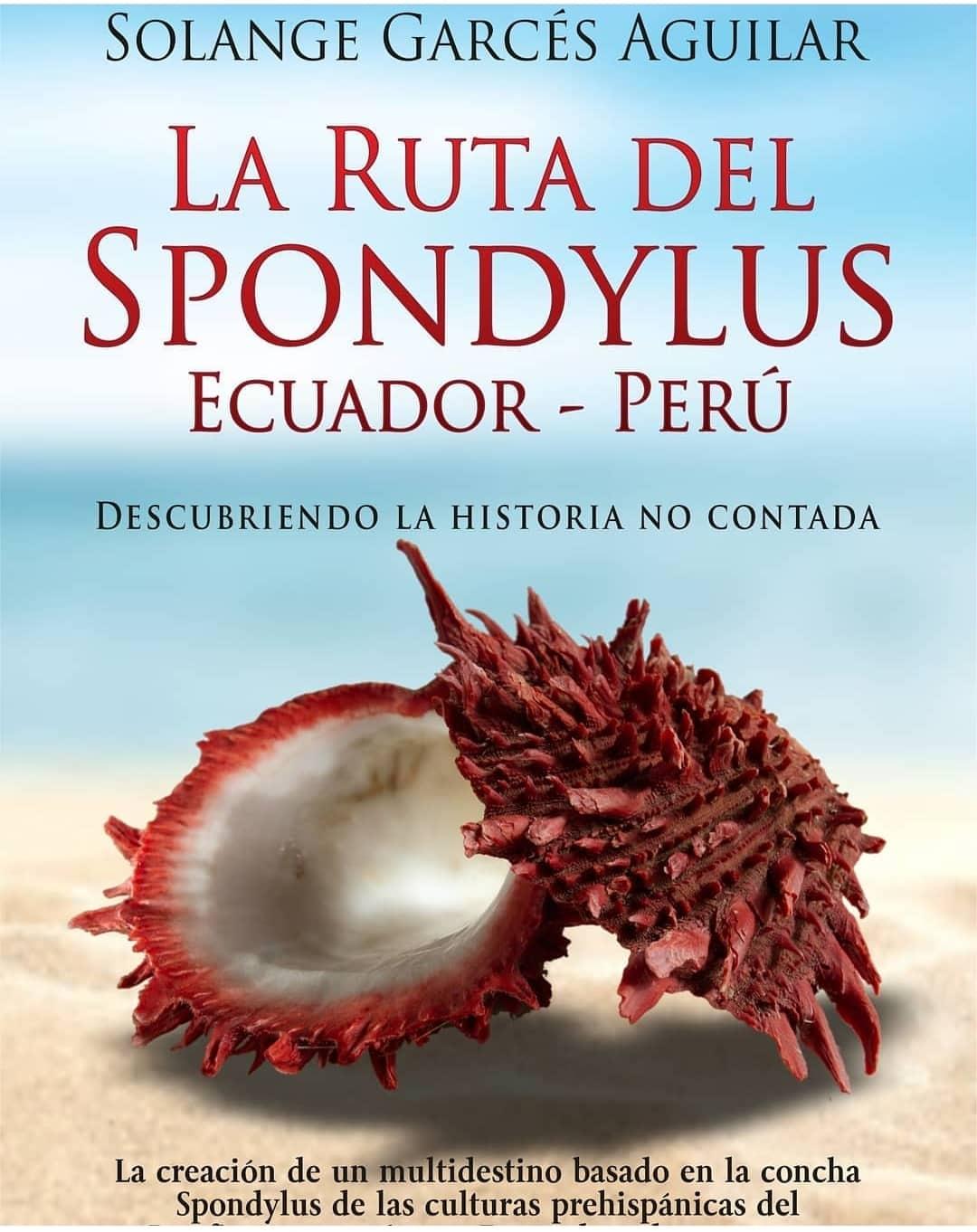 La Ruta del Spondylus Ecuador - Perú| ©Solange Garcés Aguilar